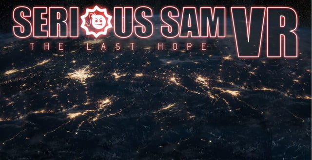 serious sam vr brings frantic fps action to oculus htc vive