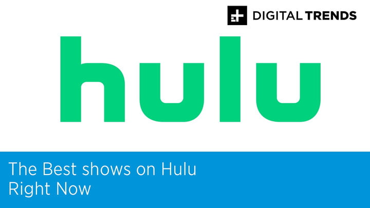 Best Shows on Hulu Right Now (December 2019) | Digital Trends