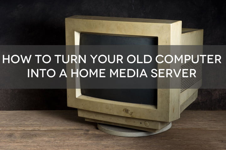 Dust off that old computer and turn it into a home media server, the easy way