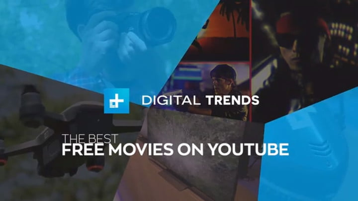 The Best Free Movies On Youtube Digital Trends